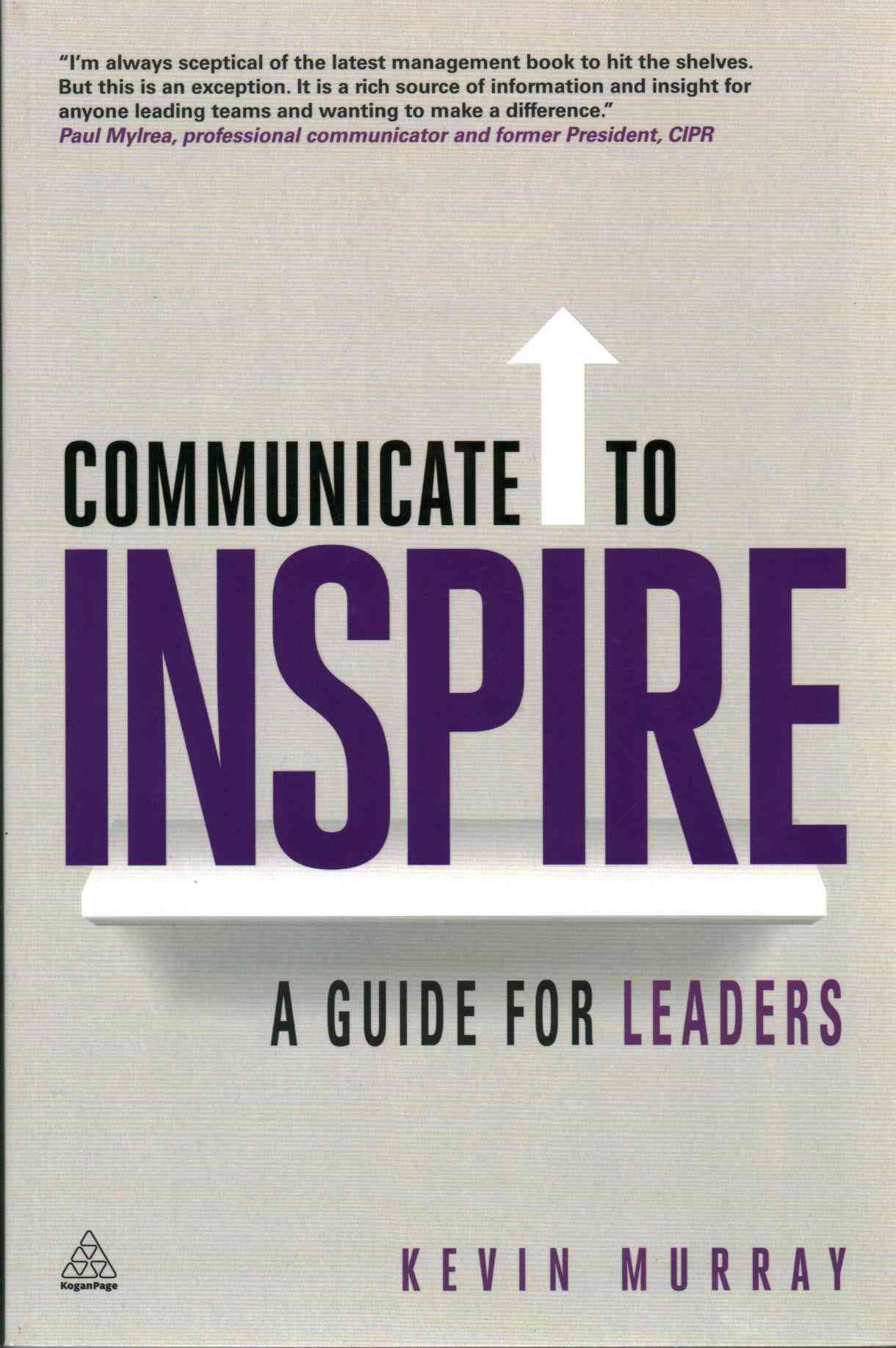 Communicate to Inspire By Murray, Kevin