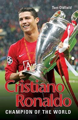 Cristiano Ronaldo By Oldfield, Tom